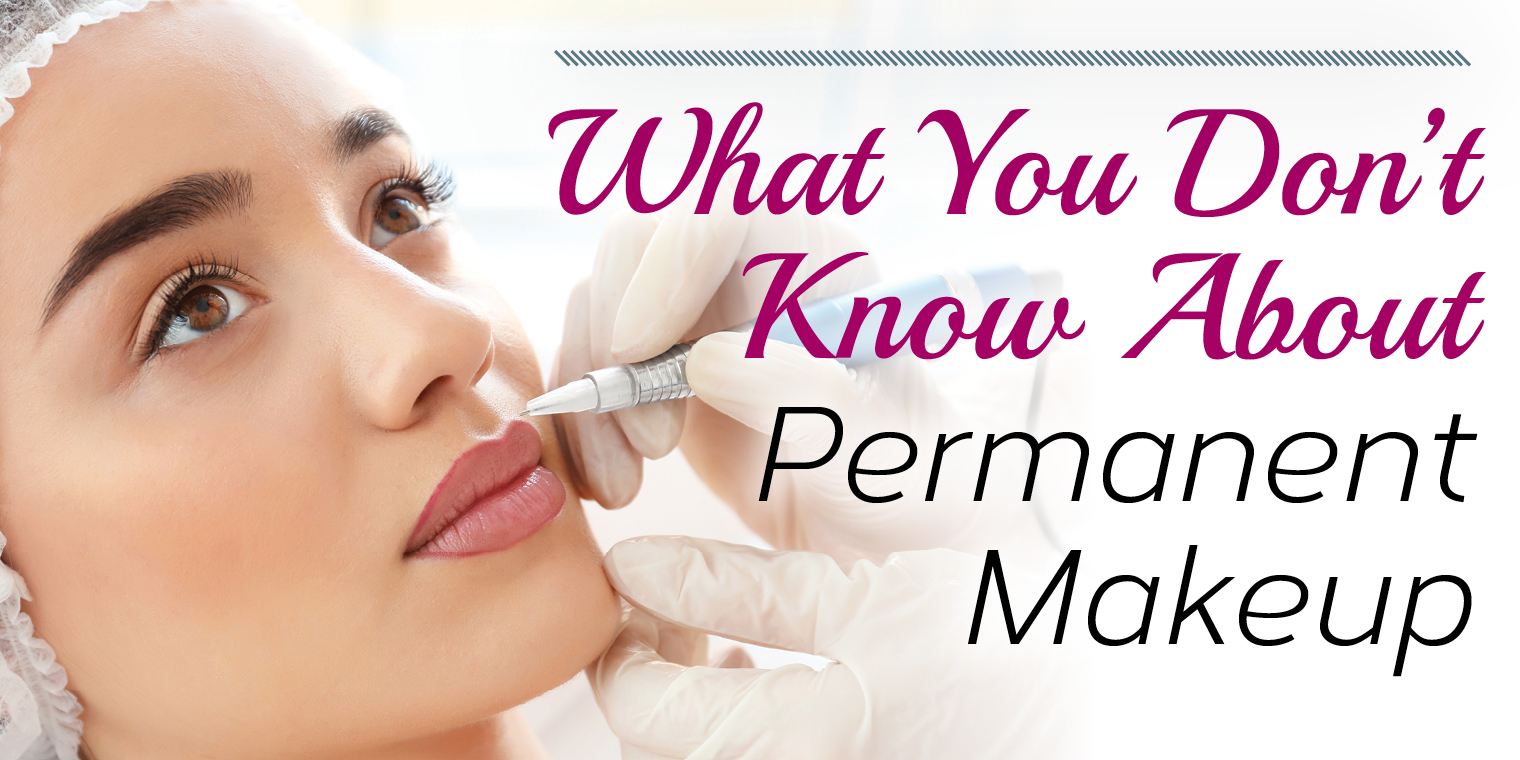 About Permanent Makeup